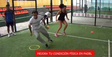 mejora tu condición física en padel
